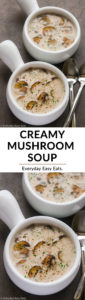 Easy Creamy Mushroom Soup | Recipe at EverydayEasyEats.com