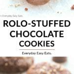 Easy Rolo-Stuffed Chocolate Cookies | Recipe at EverydayEasyEats.com
