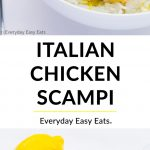 Collage of 20-Minute Italian Chicken Scampi with Title Text