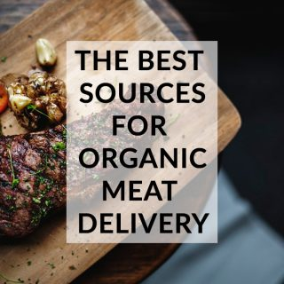 The Best Sources for Grass-Fed, Organic Meat Delivery