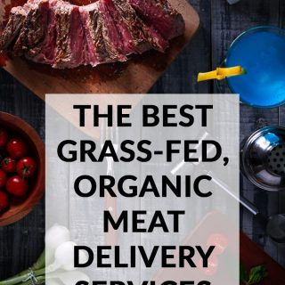The 7 Best Grass-Fed, Organic Meat Delivery Services 2021