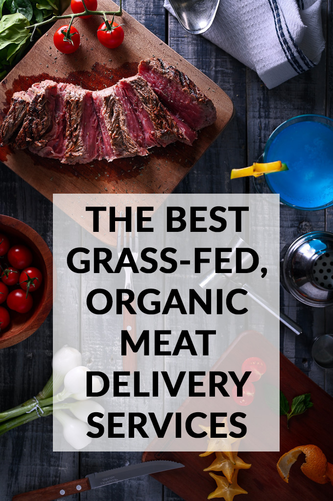 The Best Grass-Fed, Organic Meat Delivery Services Online