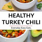 Healthy Turkey Chili Collage with Overlay Title Text