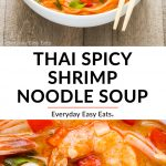 Thai Spicy Shrimp Noodle Soup image collage with title text overlay.