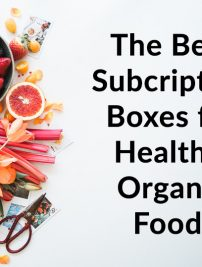 Best Healthy, Organic Food Subscription Boxes Online