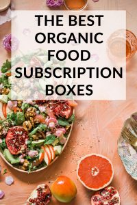 The Best Healthy, Organic Food Subscription Boxes Online