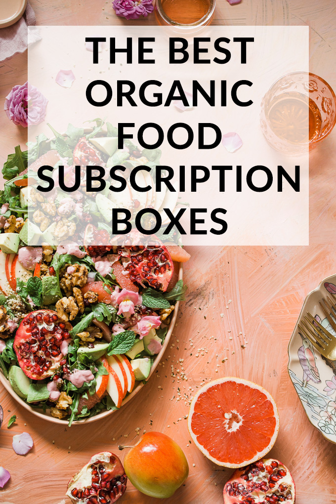 The Best Healthy, Organic Food Subscription Boxes