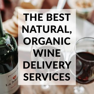 The 3 Best Natural, Organic Wine Delivery Services Online