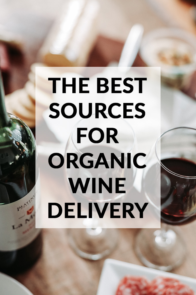 The Best Natural, Biodynamic and Organic Wine Delivery Services Online with title text overlay