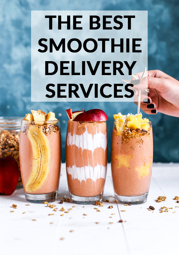 The Best Healthy Smoothie Delivery Services