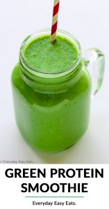 Side overhead view of a Green Protein Smoothie in a glass jar on a white background with title text overlay.
