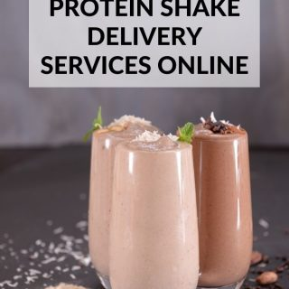 The 7 Best Protein Shake Delivery Services Online in 2021