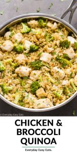 Close-up overhead view of Chicken Broccoli Quinoa in a silver skillet with title text overlay.