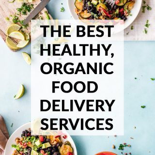 The 8 Best Organic Food & Grocery Delivery Services 2021