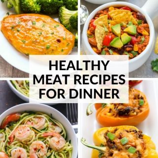 11 Healthy Meat Recipes For Dinner